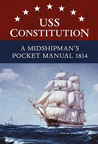 Price comparison product image USS Constitution A Midshipman's Pocket Manual 1814