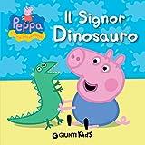 Peppa. Il Signor Dinosauro (Peppa Pig)