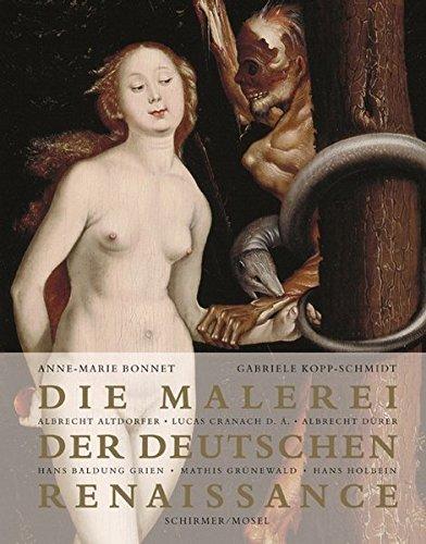 Die Malerei der Deutschen Renaissance: festgebundene Sonderausgabe