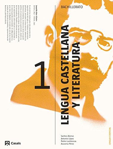 Lengua Castellana y Literatura 1 Bachillerato, Edición 1 por VV.AA.