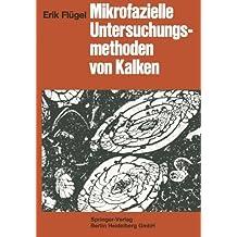 Mikrofazielle Untersuchungsmethoden von Kalken (German Edition)