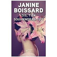 Dis, t'en souviendras-tu ? de Janine Boissard