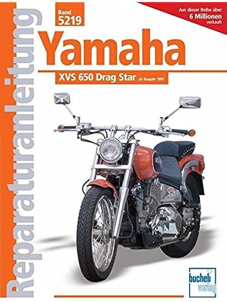 Yamaha Xvs 650 Drag Star Ab 1997 Reparaturanleitungen Jung Thomas Bücher
