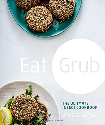 eat-grub-the-ultimate-insect-cookbook