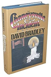 The Chaneysville Incident: A Novel by Bradley, David Published by Harpercollins 1st (first) edition (1981) Hardcover