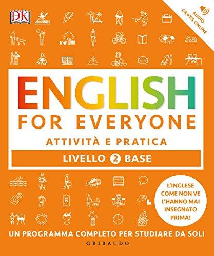 English for everyone. Livello 2° base. Attività e pratica