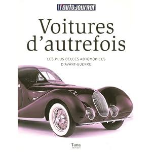 VOITURES D AUTREFOIS