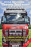 DVSA revision theory test questions, guide to passing the driving test and truckers' handbook: combined edition 2018/19