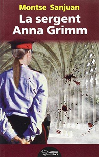 Sergent Anna Grimm, La (LO MARRACO)