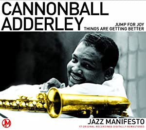 Cannonball Adderley -  Jazz Manifesto