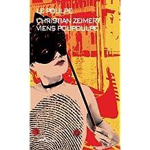 Viens Poupoulpe (Le Poulpe t. 279)