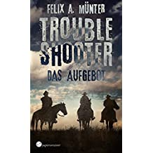 Das Aufgebot: Wild-West-Horror (Troubleshooter 1)