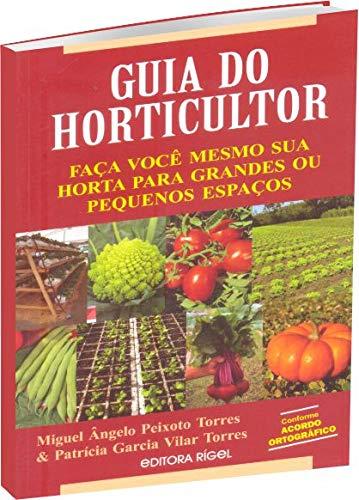 Guia Do Horticultor - Faça Voce Mesmo Sua Horta