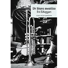 Un blues mestizo (Contemporánea)