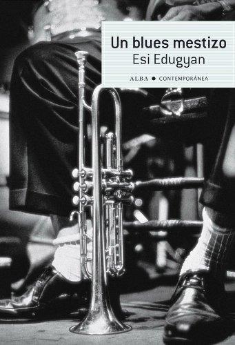Un blues mestizo (Contemporánea) por Esi Edugyan