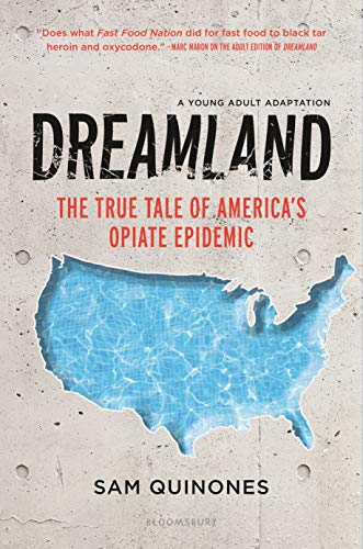 Dreamland (YA edition): The True Tale of America's Opiate Epidemic (English Edition)