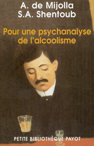 Pour une psychanalyse de l'alcoolisme
