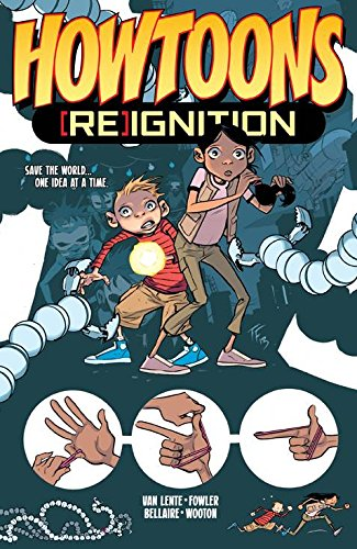 Howtoons: [Re]Ignition Volume 1