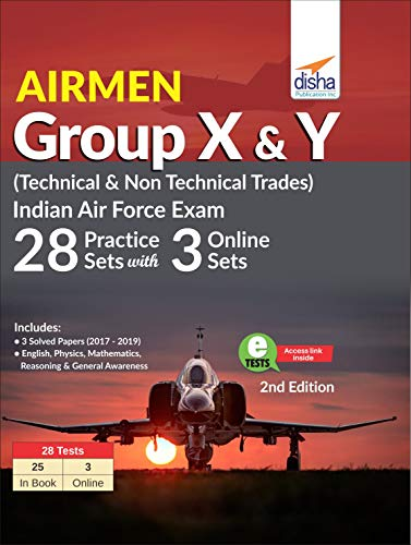 Airmen Group X & Y (Technical & Non Technical Trades) Indian Air Force Exam 28 Practice Sets with 3 Online Sets 2nd Edition