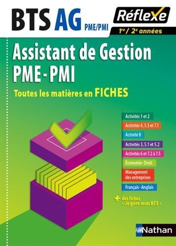 BTS Assistant de Gestion PME-PMI : Toutes les matières en Fiches 1re/2e années par Nancy Baranès, Marianne Greffe, Xavier Le Ven, Sophie Ortolan, Collectif