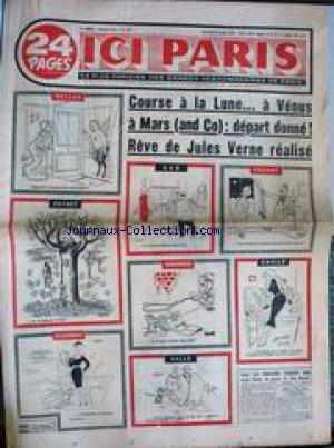 ICI PARIS [No 641] du 10/10/1957 - COURSE A LA LUNE A MARS A VENUS - JULES VERNE - DESSINS DE PEYNET - FAIZANT - VALLS - TETSU - BELLUS - BARBEROUSSE - GAD - ALDEBERT - GUS - CAILLE - HERVE.