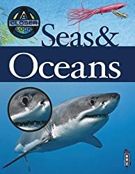 A Closer Look At: Seas and Oceans