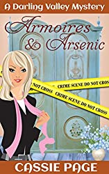 Armoires and Arsenic:  A Darling Valley Cozy Mystery with Women Sleuths Olivia M. Granville and Tuesday (A Darling Valley Mystery Book 1) (English Edition)