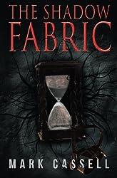 The Shadow Fabric: A Supernatural Horror Novel