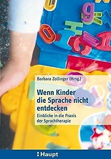 Kinderspiele Barbara Zollinger Kindersprachen Medizin
