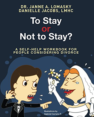 To Stay Or Not To Stay?: A self-help workbook for people considering divorce (English Edition)