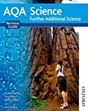 AQA GCSE Science Further Additional Science Revision Guide by Pauline Anning (2013-10-09)