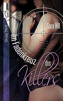 Im Fadenkreuz des Killers von [Hill, Sara]