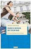 Durch Berlin mit dem Rad: Die besten Ausflüge durch die Stadt