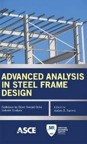 Advanced Analysis in Steel Frame Design: Guidelines segunda mano  Se entrega en toda España