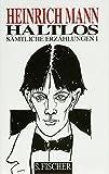Haltlos: Sämtliche Erzählungen Band 1 (Heinrich Mann, Gesammelte Werke in Einzelbänden) - Heinrich Mann