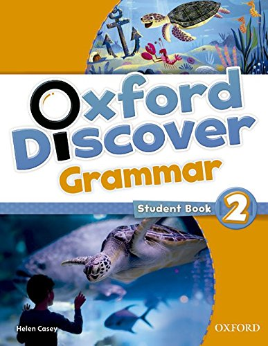 Oxford Discover Grammar 2: Student's Book