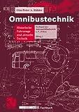 Omnibustechnik: Historische Fahrzeuge und aktuelle Technik (ATZ/MTZ-Fachbuch)