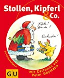 Stollen, Kipferl & Co.
