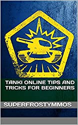 TankiOnline Tips and Tricks for Beginners