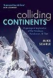 #5: Colliding Continents: A geological exploration of the Himalaya, Karakoram, and Tibet