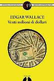 Venti milioni di dollari (eNewton Zeroquarantanove)