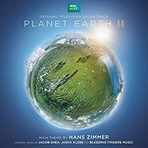 Planet Earth II - Original Television Soundtrack
