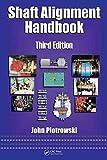 [Shaft Alignment Handbook] (By: John Piotrowski) [published: November, 2006]