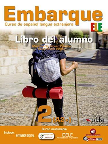 Embarque 2. Libro del alumno (Métodos - Jóvenes Y Adultos - Embarque - Nivel A2)