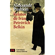 Relatos del difunto Iván Petróvich Belkin (El Libro De Bolsillo - Literatura)