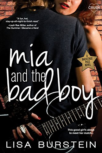 Mia and the Bad Boy (Backstage Pass) by [Burstein, Lisa]