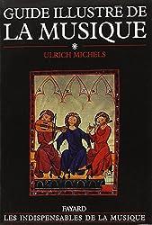 Guide illustré de la musique, tome 1