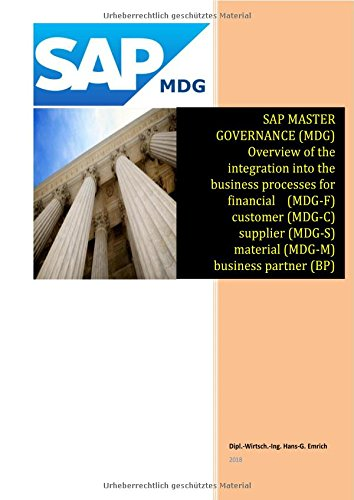 SAP Master Data Governance - Overview of the integration into the business processes for - financial (MDG-F) - customer (MDG-C) - supplier (MDG-S) - ... Data (MDG-M) - business partner (BP) - ARIBA
