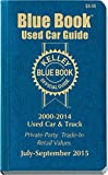Kelley Blue Book Used Car Guide: Consumer Edition July-September 2015 by Kelley Blue Book (2015-07-07)