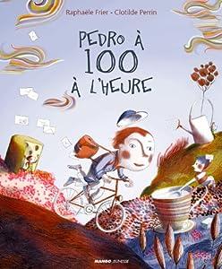 """Afficher """"Pedro à 100 à l'heure"""""""